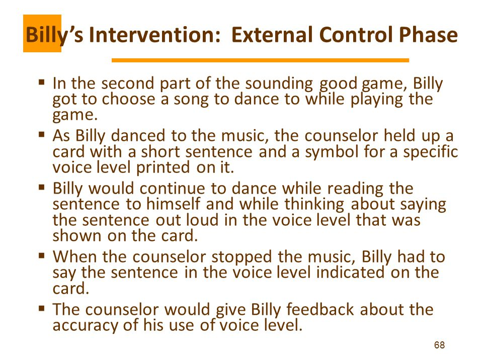 Billy's Intervention: External Control Phase