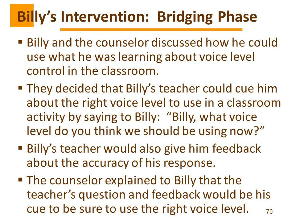 Billy's Intervention: Bridging Phase