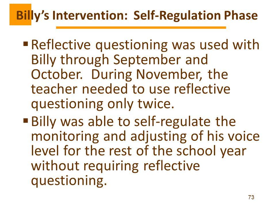 Billy's Intervention: Self-Regulation Phase