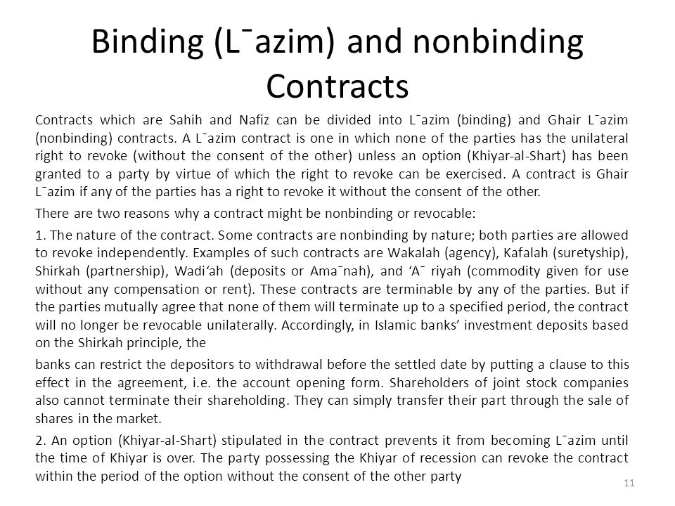 Binding (L¯azim) and nonbinding Contracts