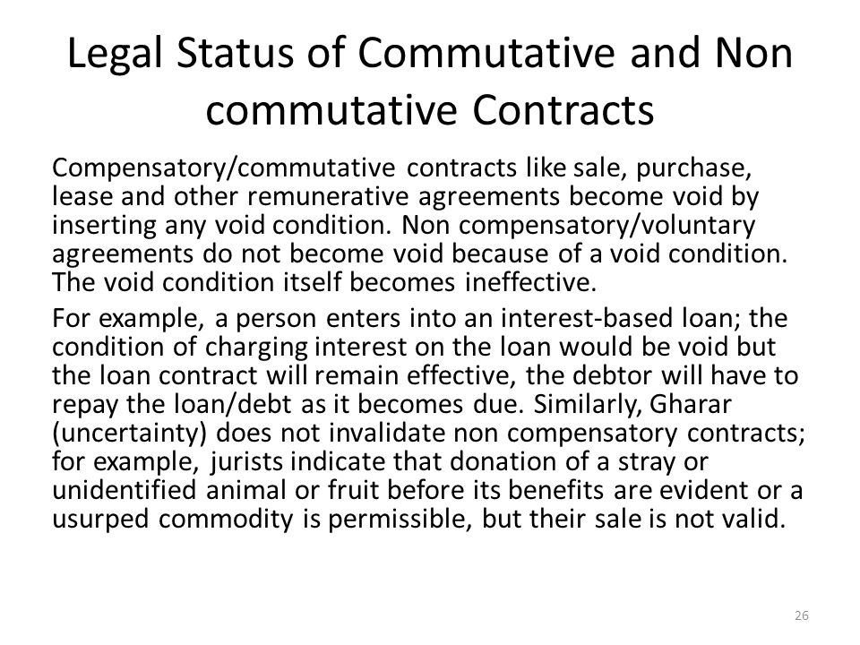 Legal Status of Commutative and Non commutative Contracts