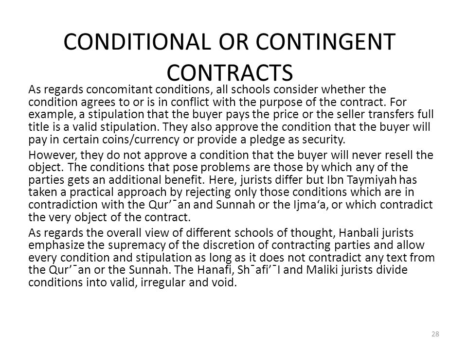 CONDITIONAL OR CONTINGENT CONTRACTS