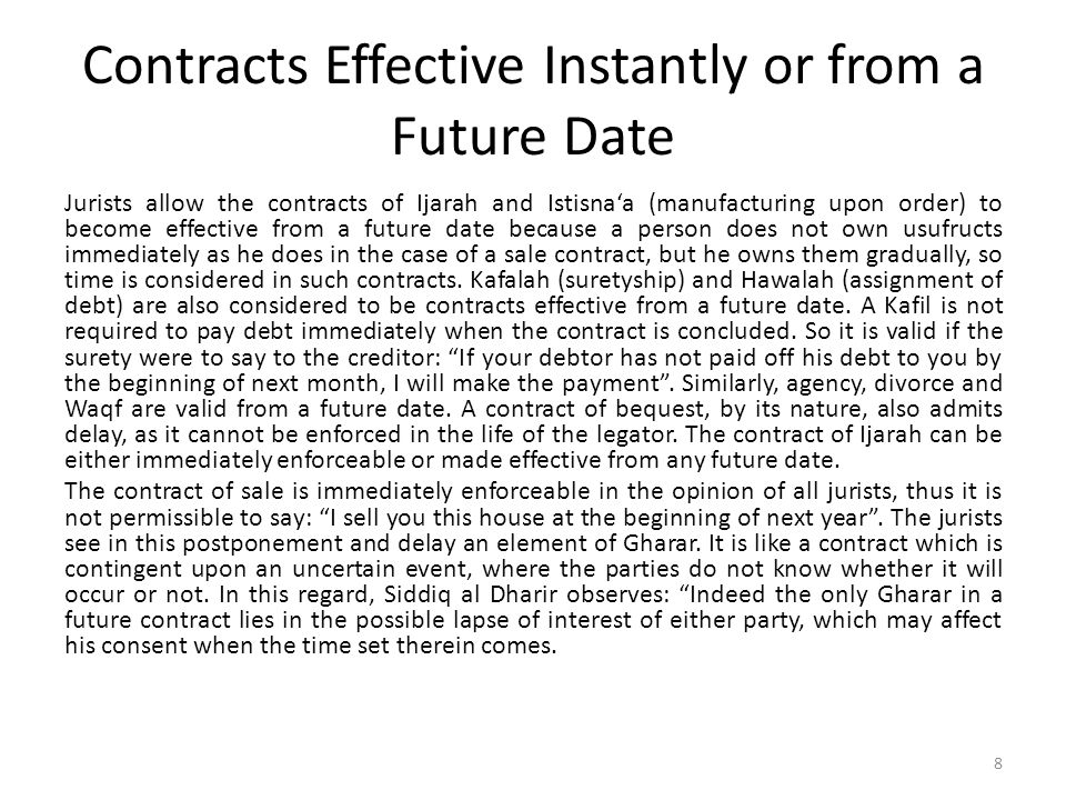 Contracts Effective Instantly or from a Future Date