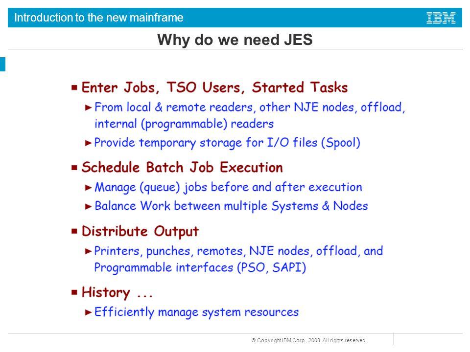 Why do we need JES