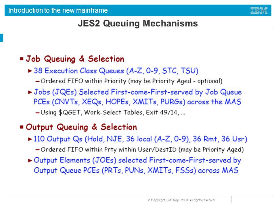 JES2 Queuing Mechanisms
