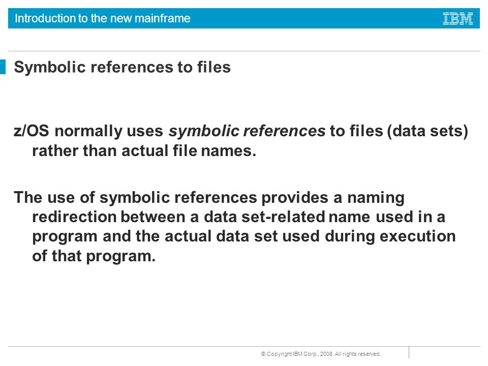 Symbolic references to files