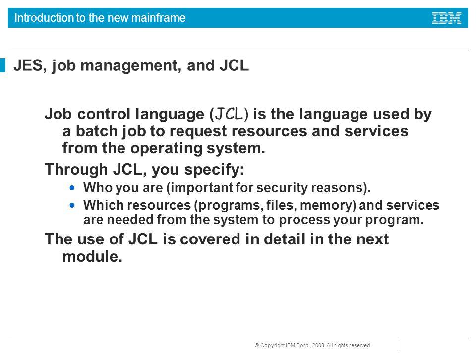 JES, job management, and JCL