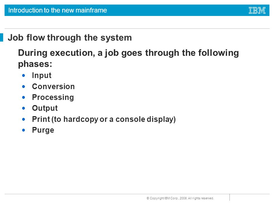Job flow through the system