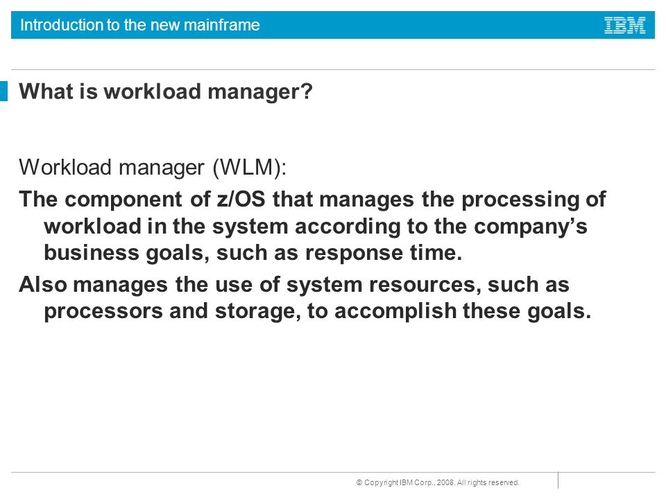 What is workload manager