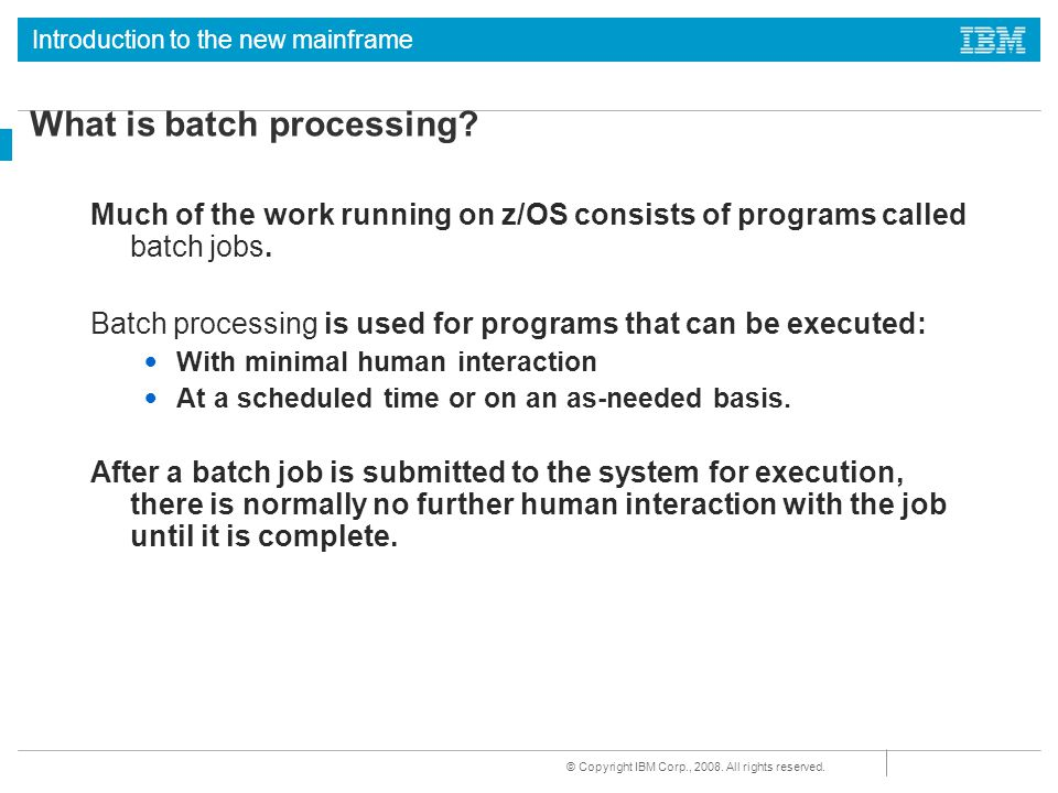 What is batch processing