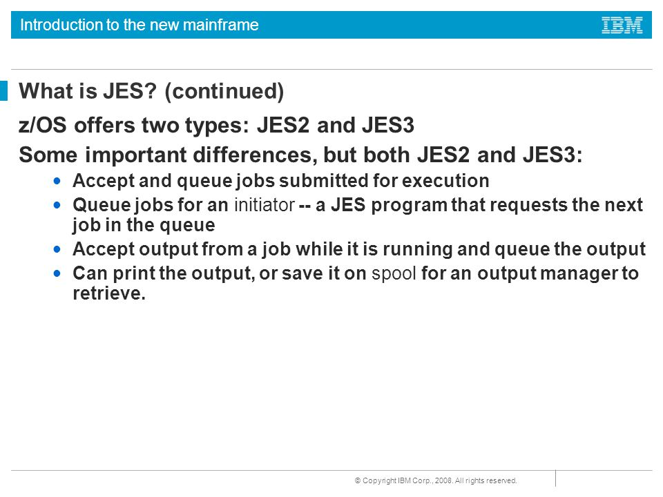 What is JES (continued)