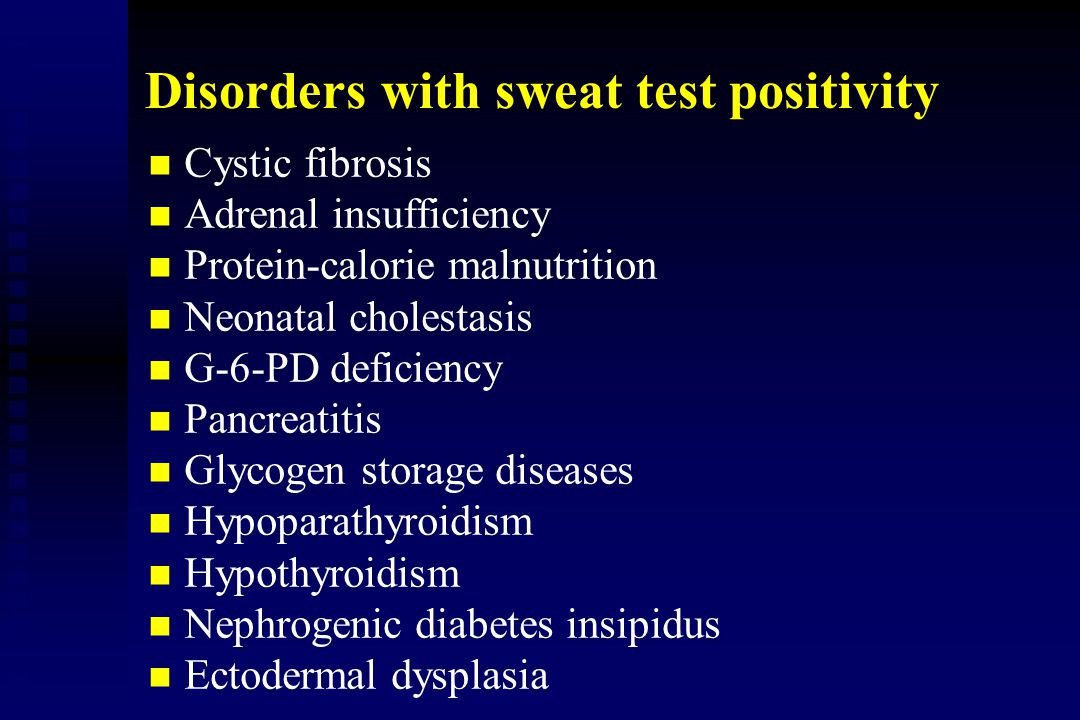 Disorders with sweat test positivity
