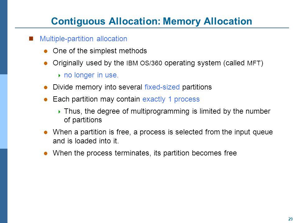 Contiguous Allocation: Memory Allocation