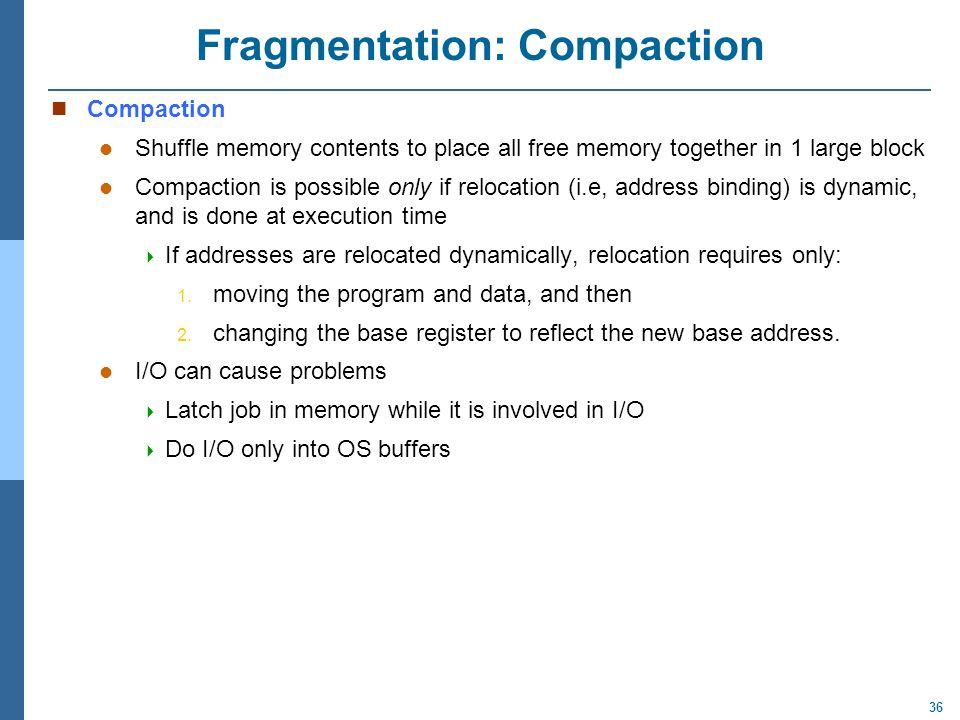 Fragmentation: Compaction