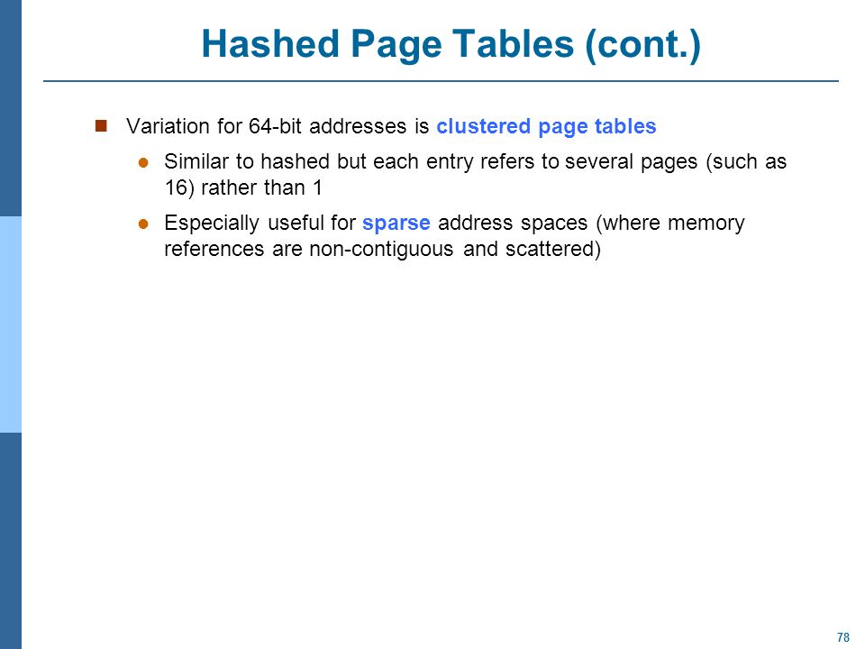Hashed Page Tables (cont.)