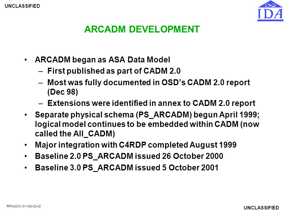ARCADM DEVELOPMENT ARCADM began as ASA Data Model