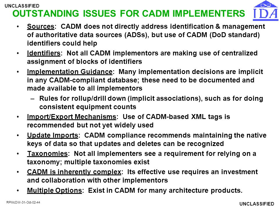 OUTSTANDING ISSUES FOR CADM IMPLEMENTERS