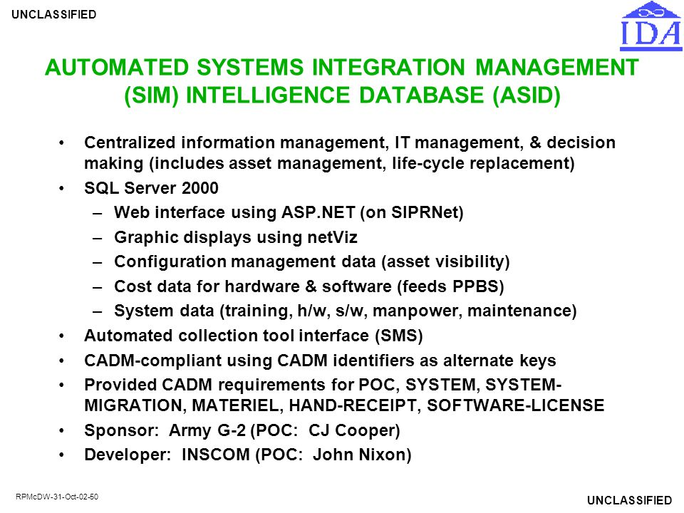 AUTOMATED SYSTEMS INTEGRATION MANAGEMENT (SIM) INTELLIGENCE DATABASE (ASID)