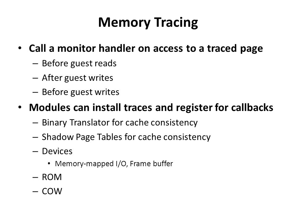 Memory Tracing Call a monitor handler on access to a traced page