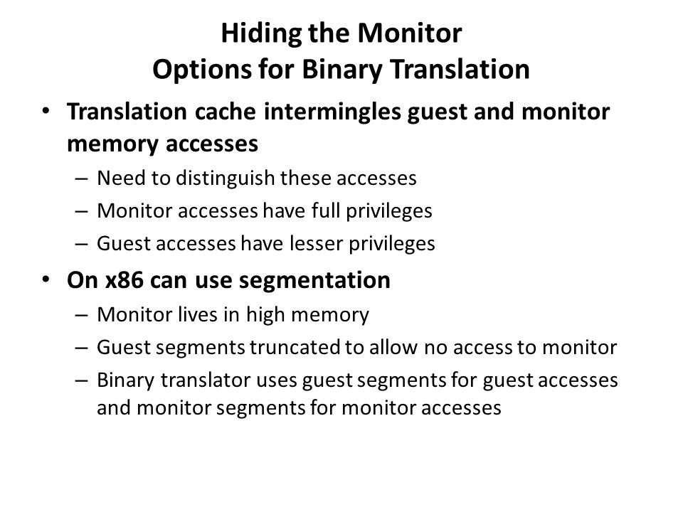 Hiding the Monitor Options for Binary Translation