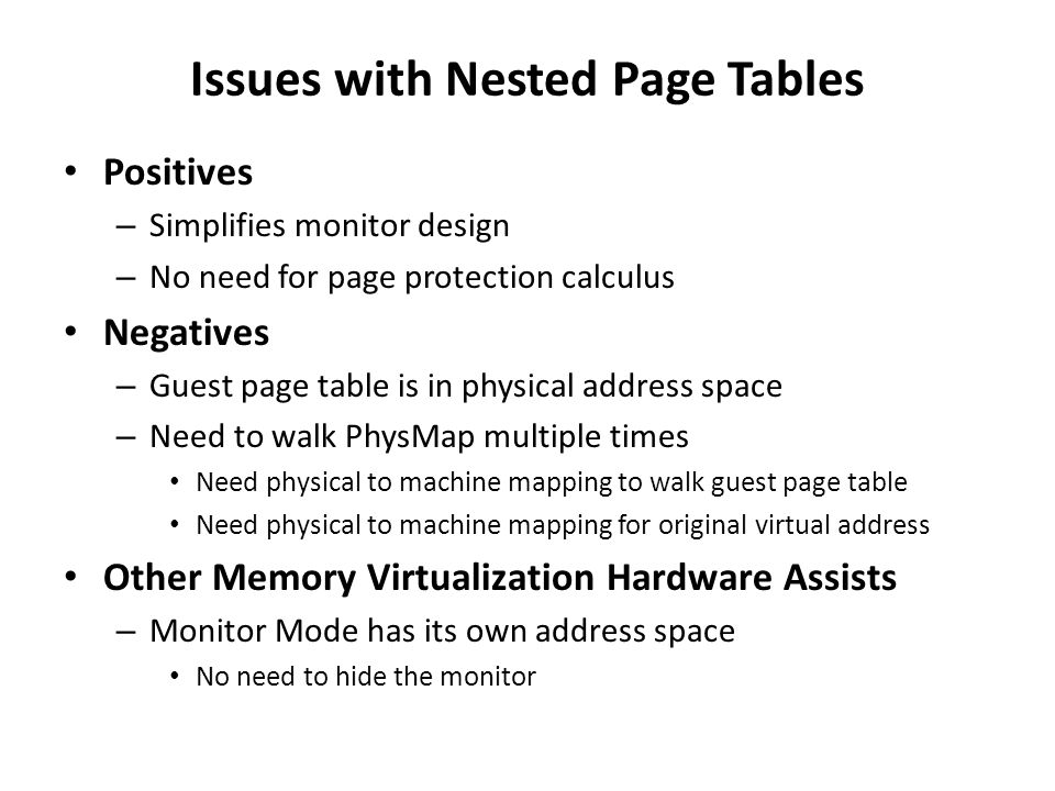 Issues with Nested Page Tables