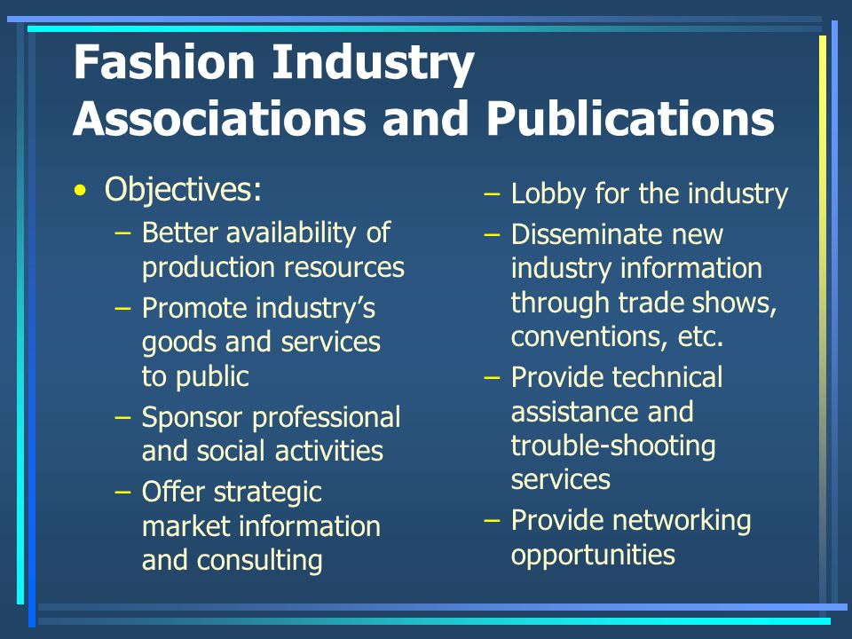 Fashion Industry Associations and Publications