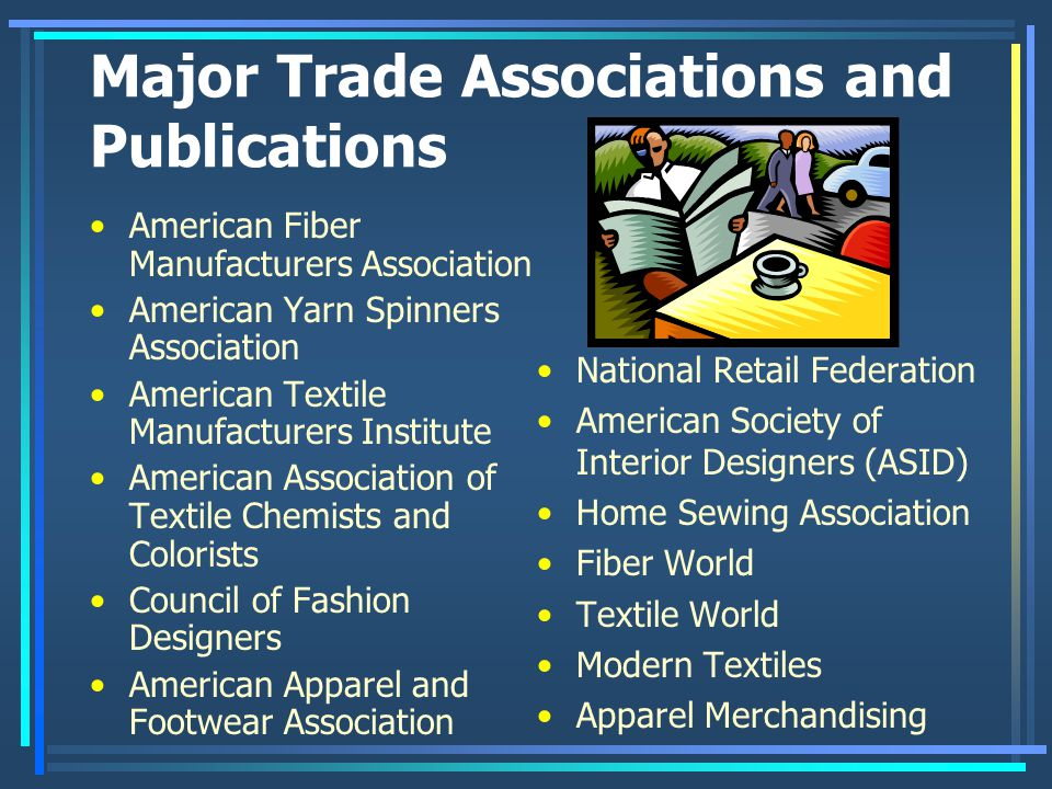 Major Trade Associations and Publications