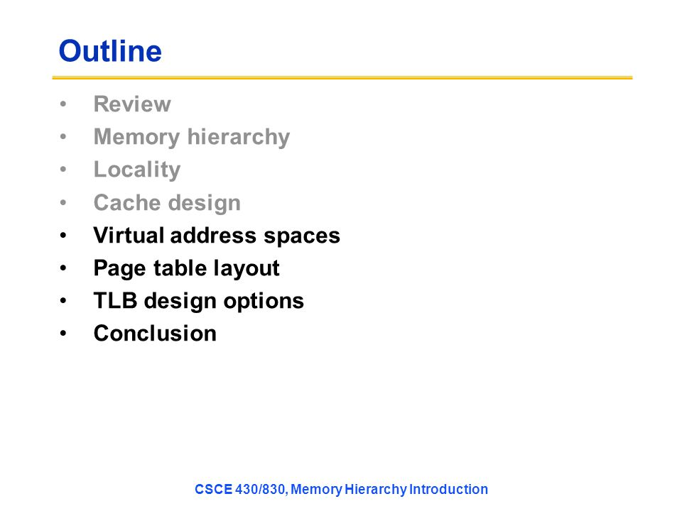 CSCE 430/830, Memory Hierarchy Introduction