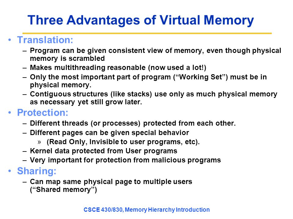 Three Advantages of Virtual Memory