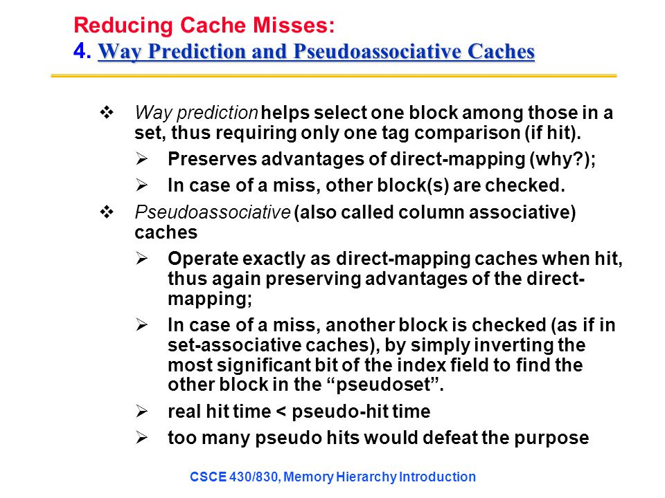 Reducing Cache Misses: 4. Way Prediction and Pseudoassociative Caches