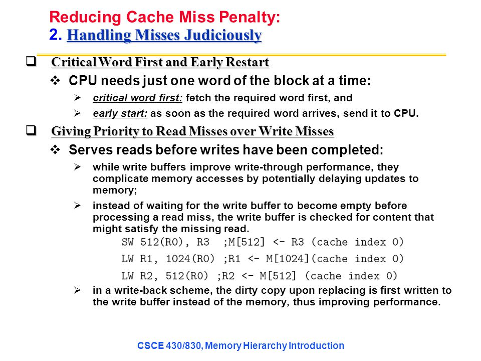 Reducing Cache Miss Penalty: 2. Handling Misses Judiciously