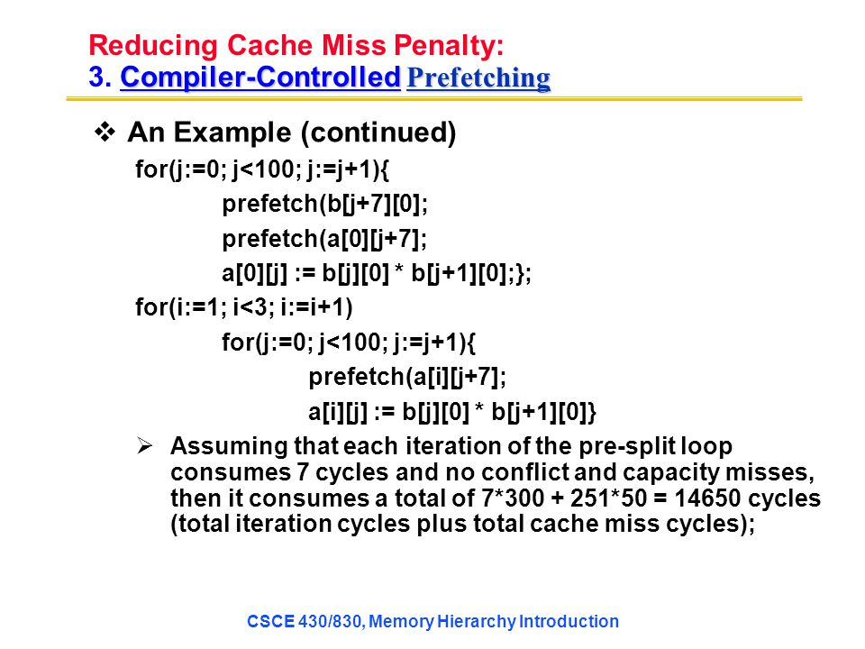 Reducing Cache Miss Penalty: 3. Compiler-Controlled Prefetching