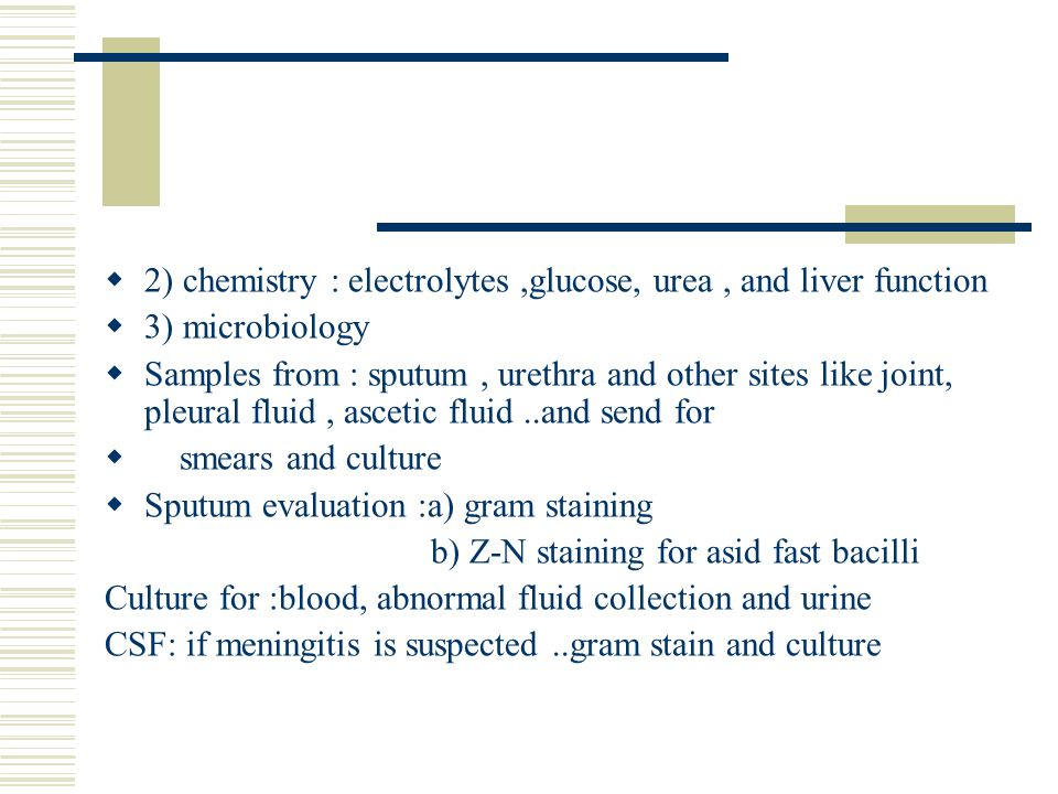 2) chemistry : electrolytes ,glucose, urea , and liver function