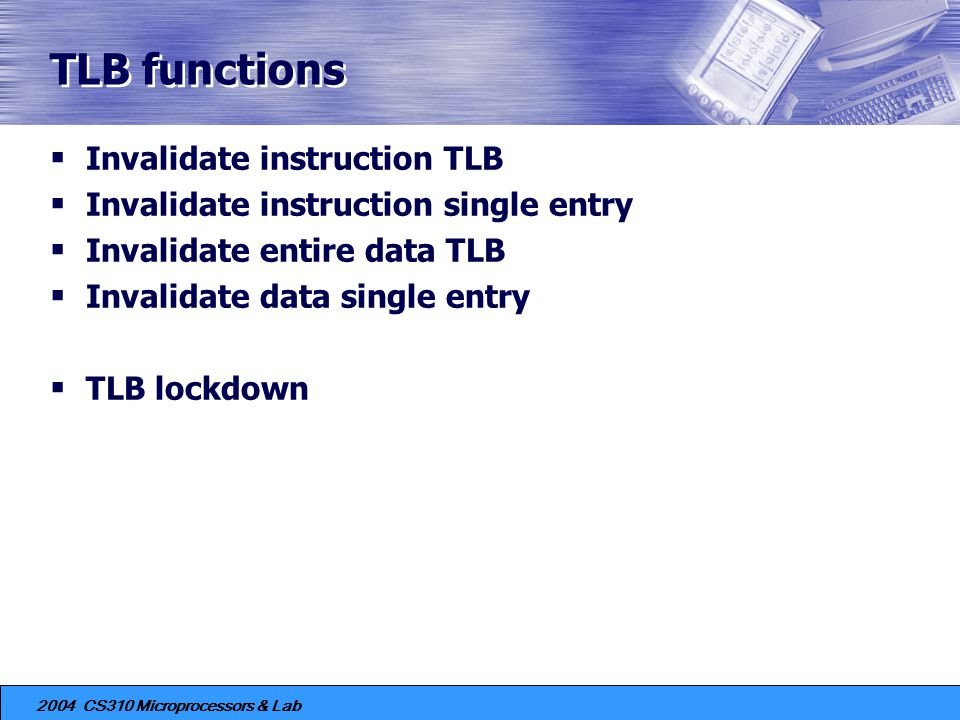 TLB functions Invalidate instruction TLB
