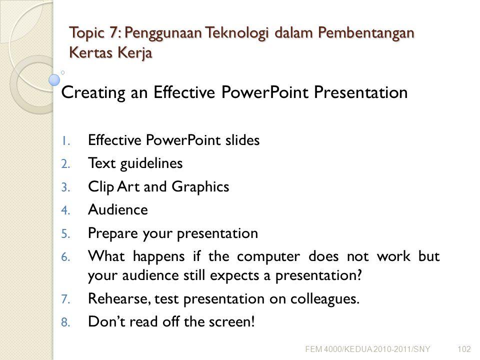 Topic 7: Penggunaan Teknologi dalam Pembentangan Kertas Kerja