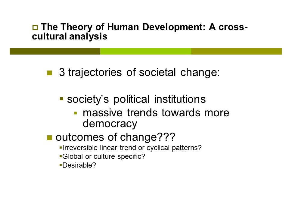 3 trajectories of societal change: society's political institutions