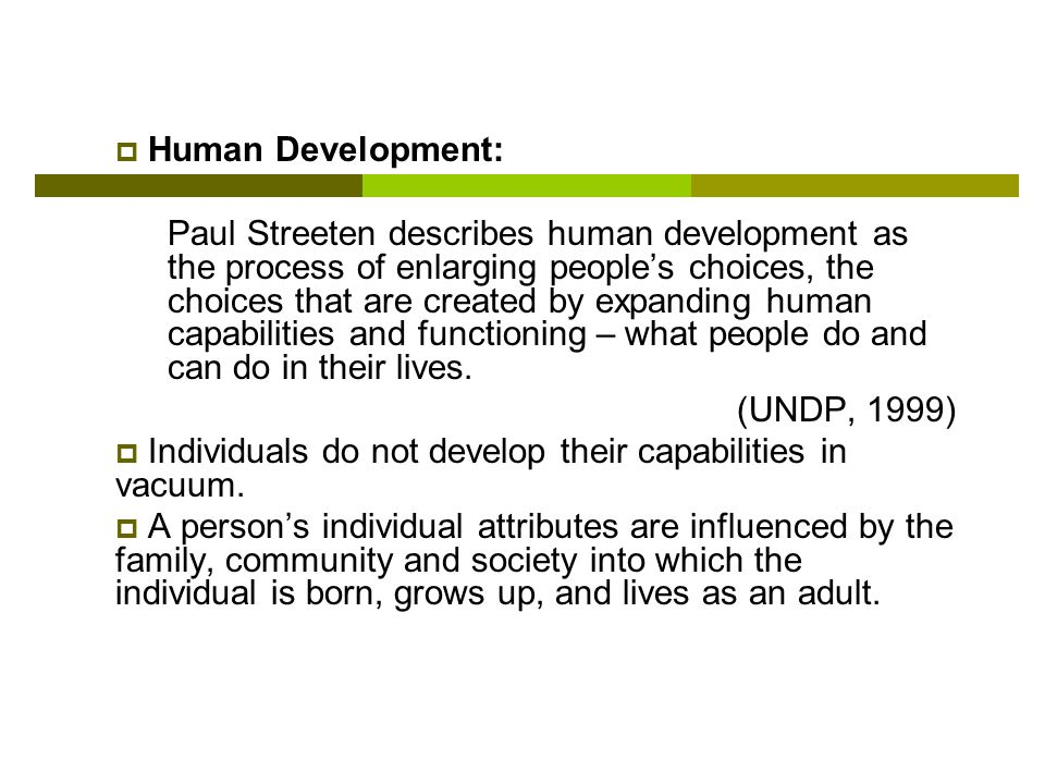 the human development index enlarging peoples choices Development is a broader concept of expanding people's choice, human  the  188 countries analyzed worldwide according to the human development index.