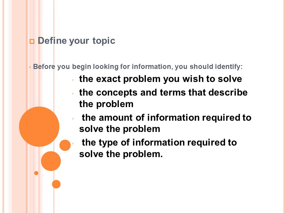 the exact problem you wish to solve