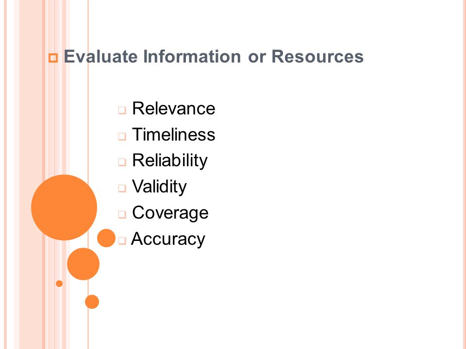 Evaluate Information or Resources