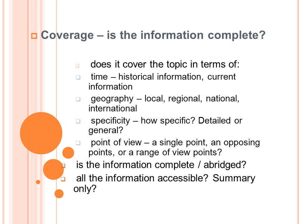 Coverage – is the information complete