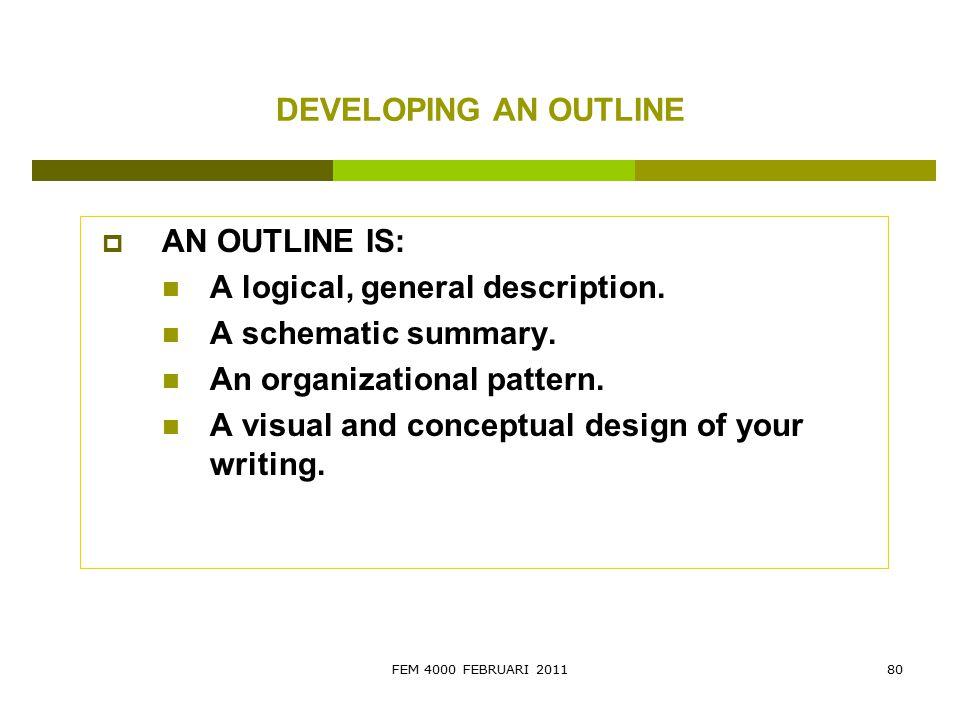 A logical, general description. A schematic summary.
