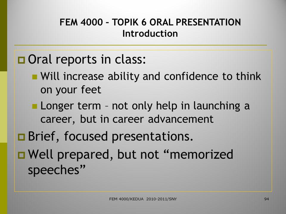 FEM 4000 – TOPIK 6 ORAL PRESENTATION Introduction
