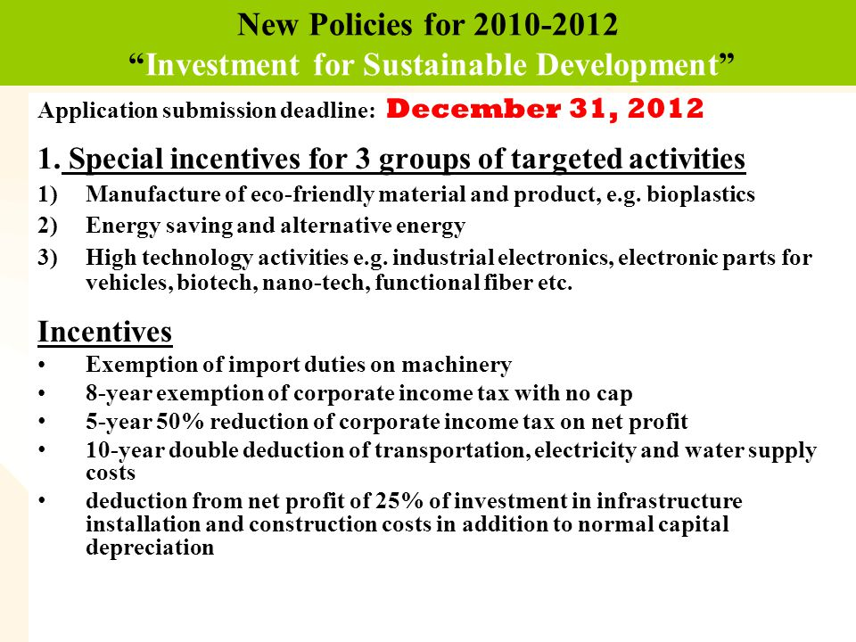 New Policies for 2010-2012 Investment for Sustainable Development