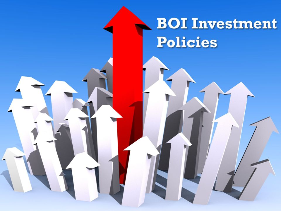 BOI Investment Policies