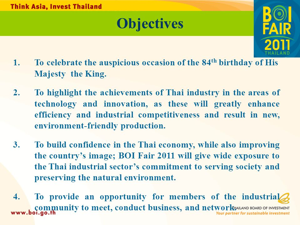 Objectives To celebrate the auspicious occasion of the 84th birthday of His Majesty the King.