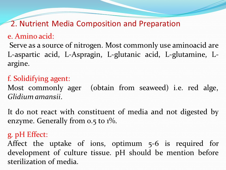 2. Nutrient Media Composition and Preparation
