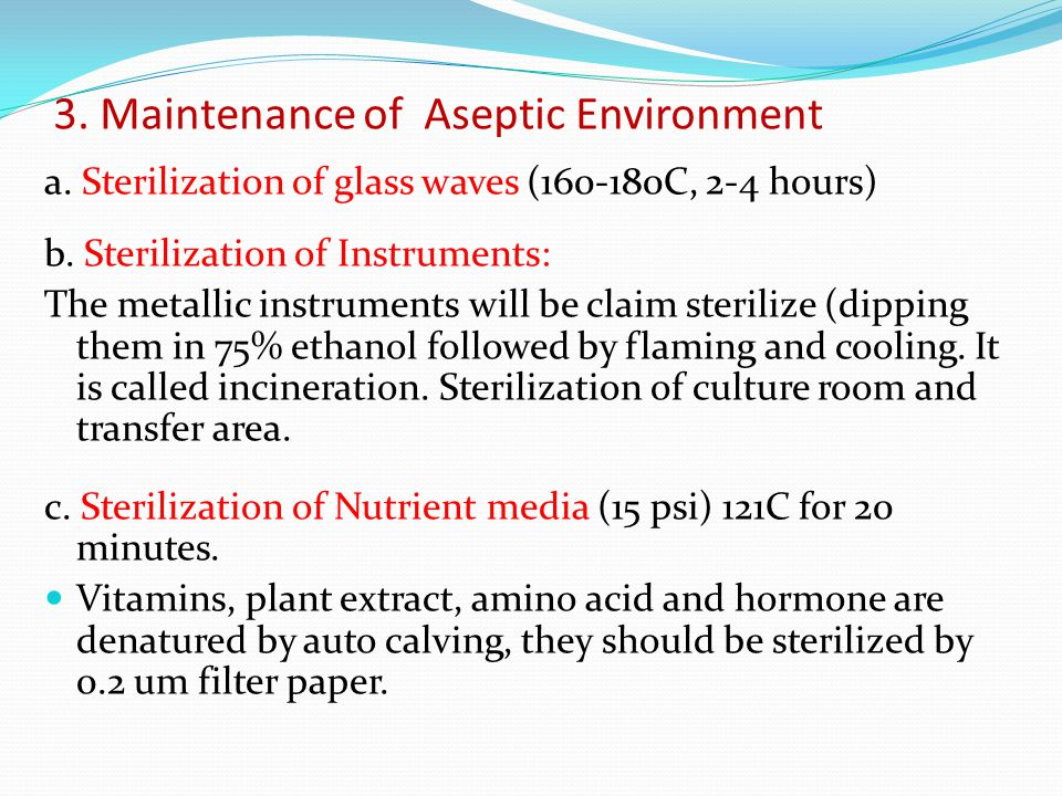 3. Maintenance of Aseptic Environment