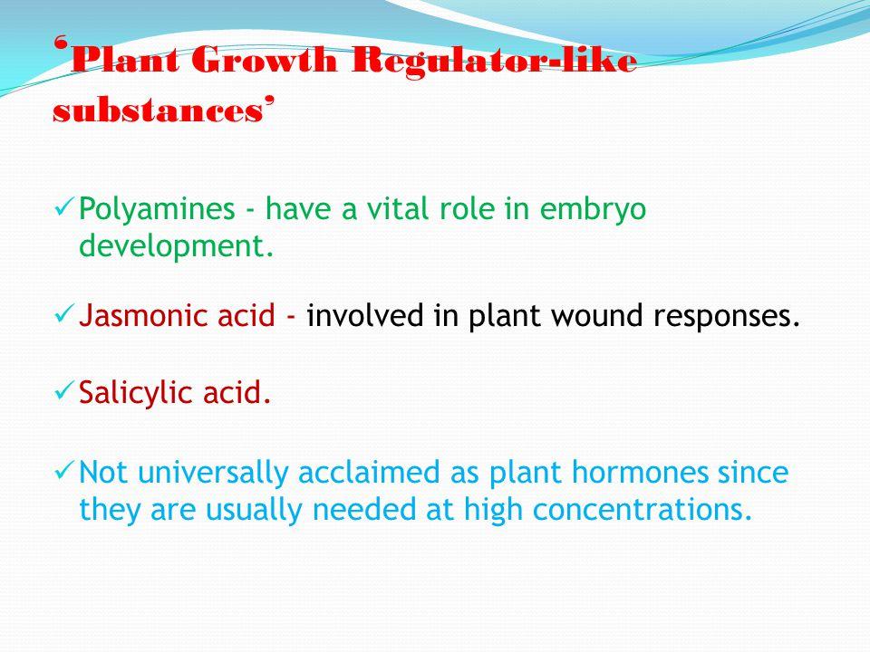 'Plant Growth Regulator-like substances'