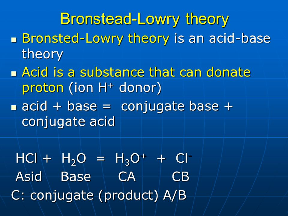 Bronstead-Lowry theory