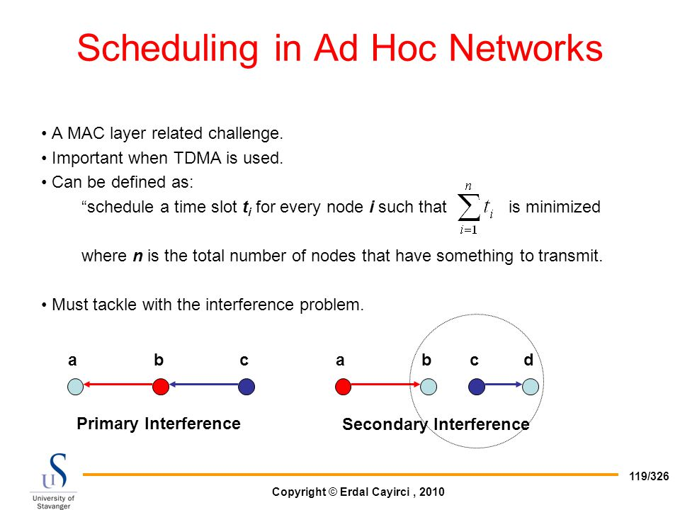 Scheduling in Ad Hoc Networks